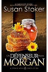 Un Défenseur pour Morgan (Mercenaires Rebelles t. 3) Format Kindle