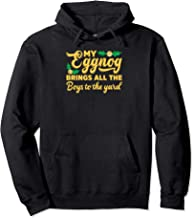 My Eggnog Brings All The Boys To The Yard Funny Xmas Drunk Pullover Hoodie
