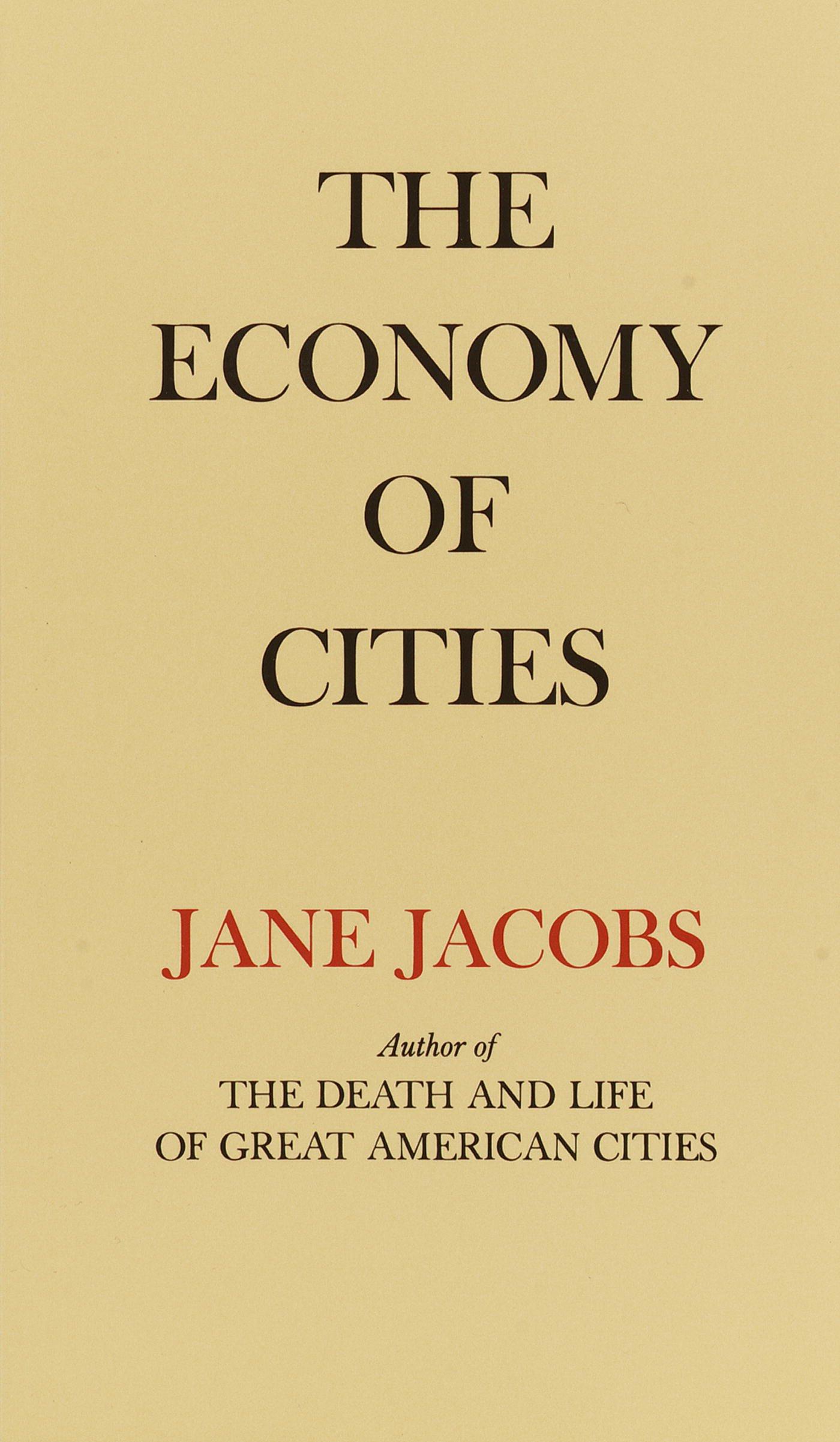 The Economy of Cities
