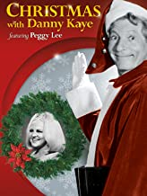 Christmas with Danny Kaye featuring Peggy Lee