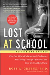 Lost at School: Why Our Kids with Behavioral Challenges are Falling Through the Cracks and How We Can Help Them Kindle Edition