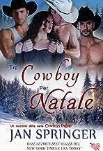 Scaricare Libri Tre Cowboy per Natale: Moose Ranch (Cowboys Online) PDF