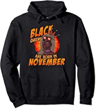 Black Queens Are Born In November Birthday Gift  Pullover Hoodie