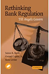 Rethinking Bank Regulation: Till Angels Govern Kindle Edition