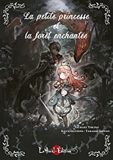 La petite princesse et la forêt enchantée (French Edition)
