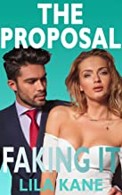 The Proposal (Faking It Book 1)