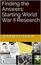 Finding the Answers: Starting World War II Research