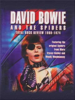 David Bowie & The Spiders - A Total Rock Review 1969-1974