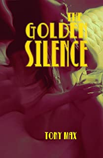 The Golden Silence #2: Violent Delights (English Edition)