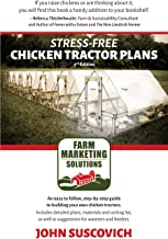 Stress-Free Chicken Tractor Plans: An Easy to Follow, Step-by-Step Guide to Building Your Own Chicken Tractors PDF