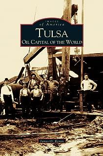 Tulsa: Oil Capital of the World