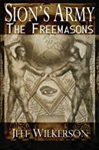 Sion's Army: The Freemasons