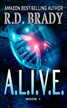 A.L.I.V.E.: A Genetic Engineering Thriller (The A.L.I.V.E. Series Book 1)