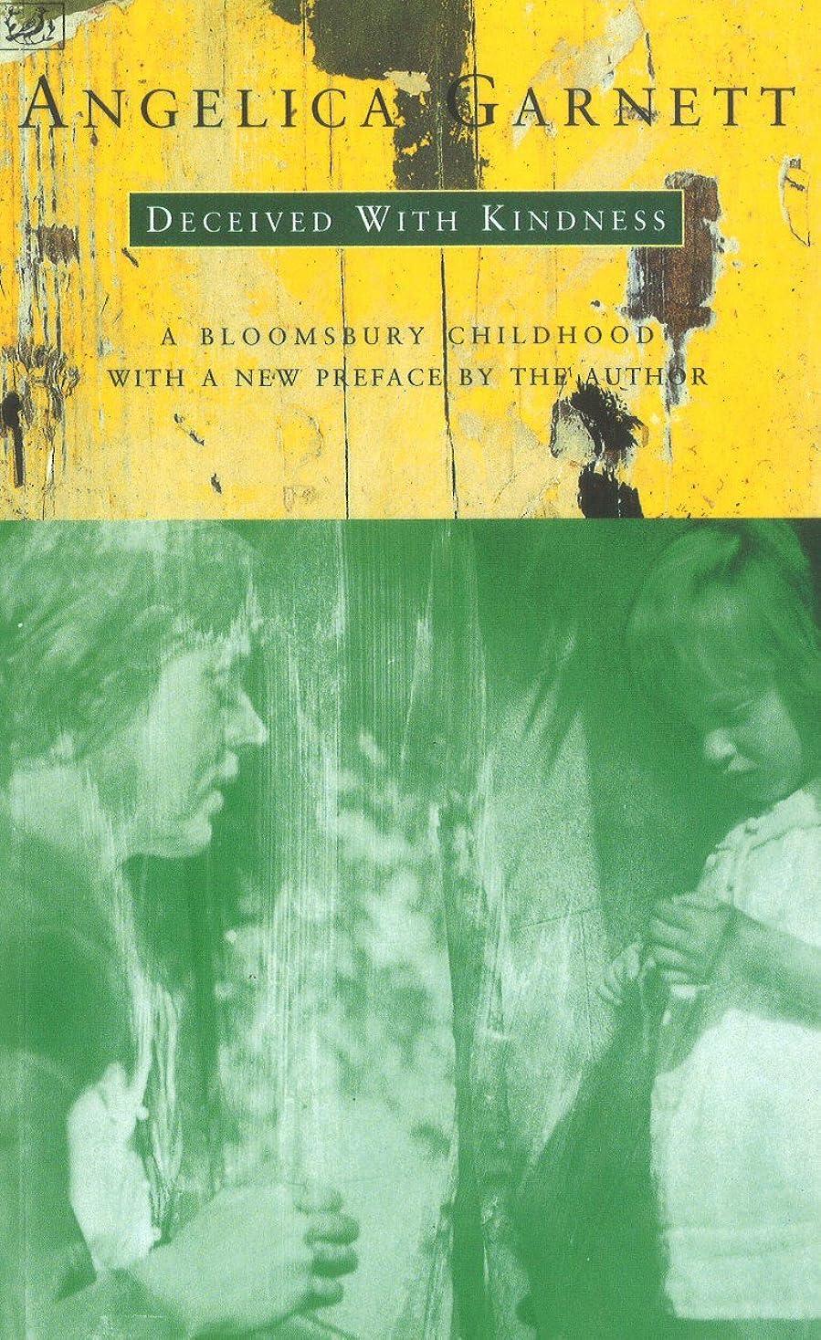 ブランド前売短くするDeceived With Kindness: A Bloomsbury Childhood (English Edition)