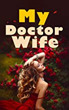 """My Doctor Wife BOOK1: His true love ex-girlfriend """"revived"""" from death and asked me to leave, should I devoice him?"""