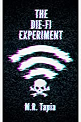 The Die-Fi Experiment Kindle Edition
