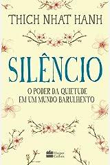 Silêncio: o poder da quietude em um mundo barulhento eBook Kindle