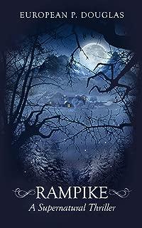 Rampike: A Supernatural Thriller