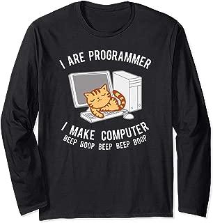 I Are Programmer Long Sleeve Shirt, I Make Computer Apparel