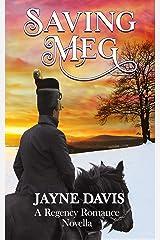 Saving Meg: A Regency Romance Novella Kindle Edition