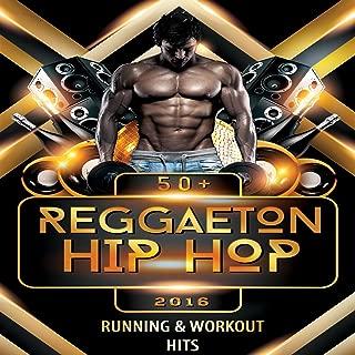 40+ Reggaeton and Hip-Hop Running & Workout Hits 2016 (Español & english)