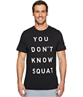 Reebok - You Don't Know Squat - Artwork Tee