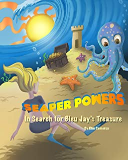 Seaper Powers: In Search for Bleu Jay's Treasure (Edition II): In Search for Bleu Jay's Treasure (Edition II) (English Edition)