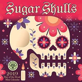 Sugar Skulls 2019 Mini Wall Calendar: Day of the Dead