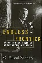 Endless Frontier: Vannevar Bush, Engineer of the American Century