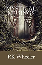 Mystical Musings: A Collection of Poetry: 1