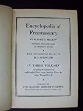 Mackey's Revised Encyclopedia Of Freemasonry: Volumes 1 - 3