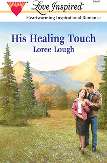His Healing Touch (Mills & Boon Love Inspired) (English Edition)