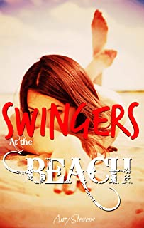 SWINGERS AT THE BEACH: Wife and Husband Become Swingers on Vacation