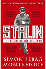 Stalin: The Court of the Red Tsar Kindle Edition