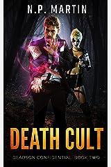 Death Cult (Deadson Confidential Book 2) Kindle Edition