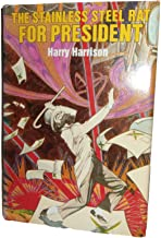 Rare - Harry Harrison STAINLESS STEEL RAT FOR PRESIDENT First Hardcover edition DJ