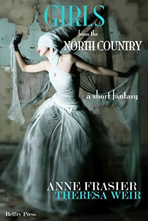 Girls from the North Country (English Edition)