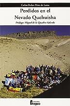 Perdidos en el Nevado Quehuisha: Zacararías se volvió loco (Fragua Comunicación)