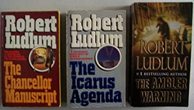 Lot of 3 Robert Ludlum paperbacks: The Chancellor Manuscript, The Icarus Agenda, AND The Ambler Warning