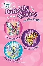 Butterfly Wishes Bind-up Books 1-3: The Wishing Wings, Tiger Streak's Tale, Blue Rain's Adventure