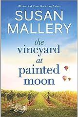 The Vineyard at Painted Moon: A Novel Kindle Edition