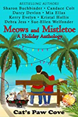 Meows and Mistletoe: A Holiday Anthology (Cat's Paw Cove Book 4) Kindle Edition