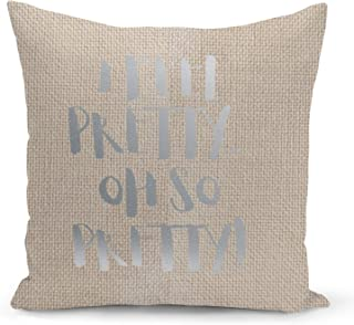 I feel so pretty fun Beige Linen Pillow with Metalic Silver Foil Print Fnny Couch Pillows