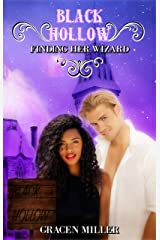 Black Hollow: Finding Her Wizard Kindle Edition