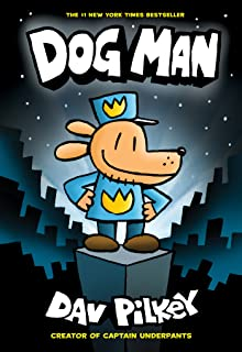 Best Dog Man: From the Creator of Captain Underpants (Dog Man #1) Review