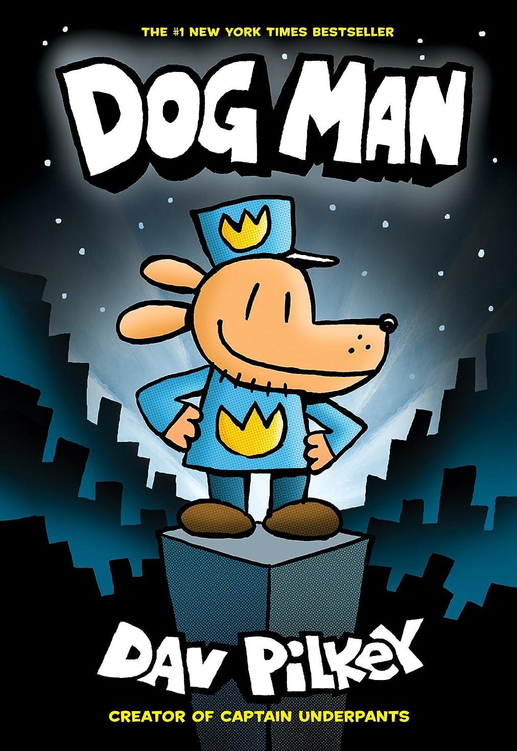 任命別れる物理学者Dog Man: From the Creator of Captain Underpants (Dog Man #1) (English Edition)