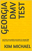 GEORGIA DMV  TEST: 360 Drivers test questions and answers for Georgia DMV written Exam: 2019 Drivers Permit/License Study Guide