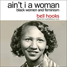 Aint I A Woman By Bell Hooks