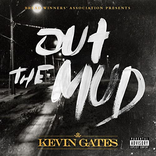 Out The Mud [Explicit] by Kevin Gates on Amazon Music