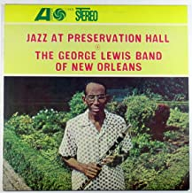 Jazz at Preservation Hall IV: The George Lewis Band of New Orleans
